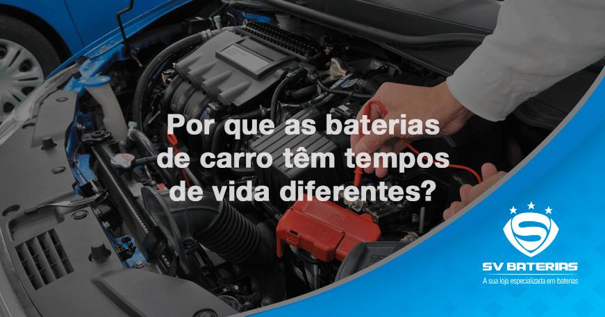 baterias em são vicente e praia grande-por-que-as-baterias-de-carro-tm-tempos-de-vida-diferentes