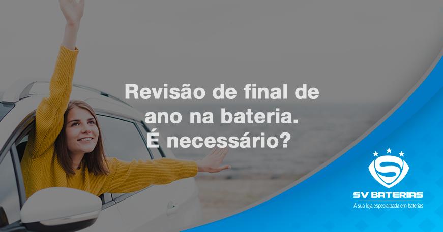 baterias em são vicente e praia grande-revisão-de-final-de-ano-na-bateria-é-necessario