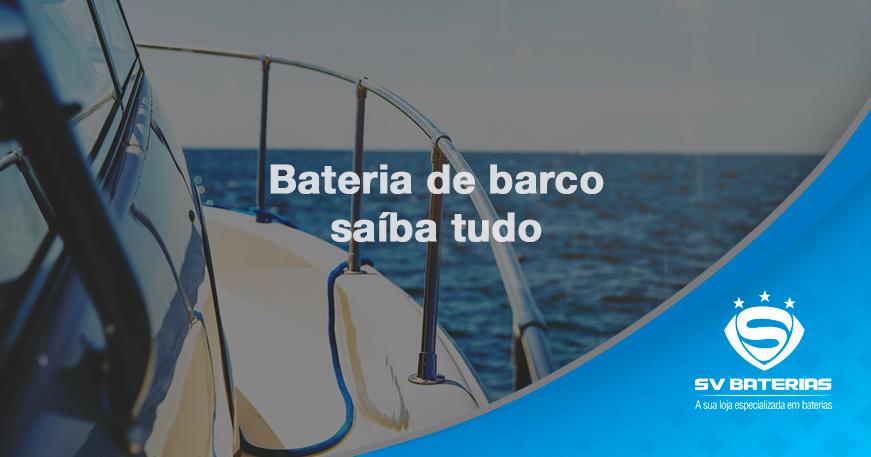 baterias em são vicente e praia grande saiba tudo sobre bateria de barco