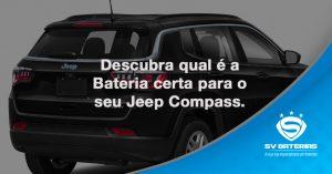 Descubra-qual-é-a-Bateria-certa-para-o-seu-Jeep-Compass.-04